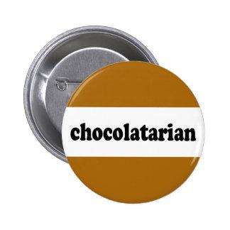 chocolatarian pin redondo de 2 pulgadas
