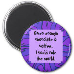 chocolate and coffee 2 inch round magnet