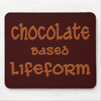 Chocolate Based Lifeform Mouse Pad