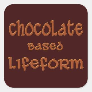 Chocolate Based Lifeform Square Sticker