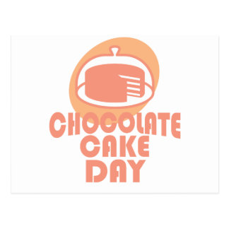 Chocolate Cake Day - Appreciation Day Postcard