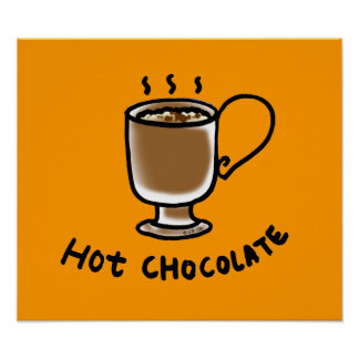 Chocolate caliente poster