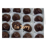 Chocolate Candy I'm Sorry Greeting Card