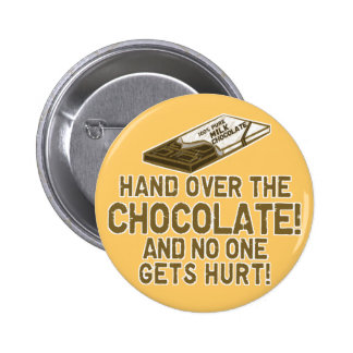 Chocolate Chocoholic Pinback Button