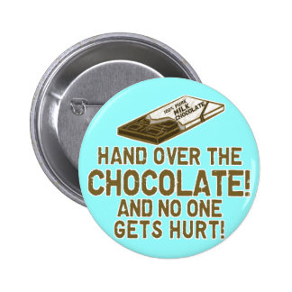 Chocolate Chocoholic Pinback Button