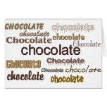 Chocolate Chocolate Chocolate Greeting Cards