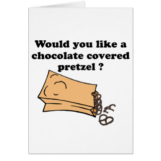 chocolate covered pretzels greeting card