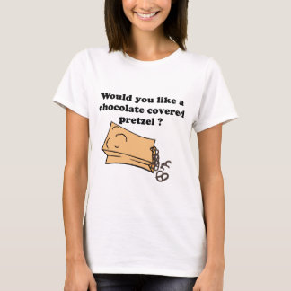chocolate covered pretzels T-Shirt