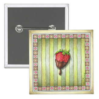CHOCOLATE COVERED STRAWBERRY PINBACK BUTTON