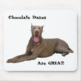 Chocolate Danes Are Great Mouse Pad
