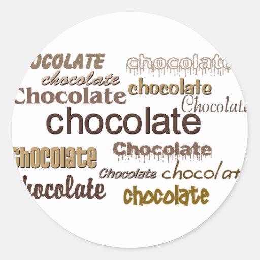 Chocolate del chocolate del chocolate pegatina redonda