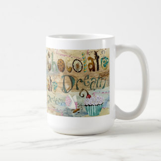 Chocolate Dream Coffee Mugs