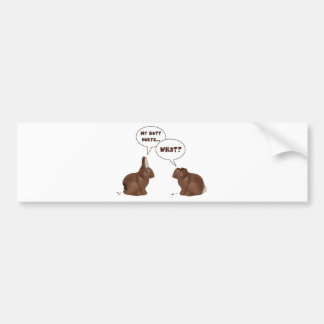 Chocolate Easter Bunny Rabbits Butt Hurts Bumper Sticker