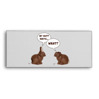 Chocolate Easter Bunny Rabbits Butt Hurts Envelope
