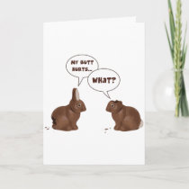 Chocolate Easter Bunny Rabbits Butt Hurts Holiday Card
