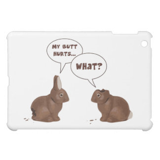 Chocolate Easter Bunny Rabbits Butt Hurts Case For The iPad Mini