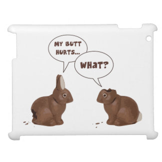 Chocolate Easter Bunny Rabbits Butt Hurts Case For The iPad