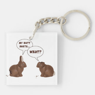 Chocolate Easter Bunny Rabbits Butt Hurts Keychain