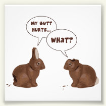 Chocolate Easter Bunny Rabbits Butt Hurts Photo Print
