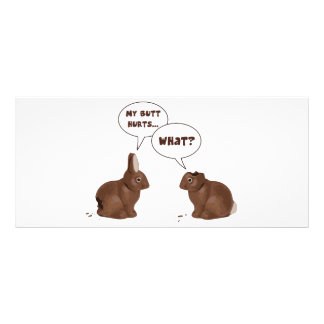 Chocolate Easter Bunny Rabbits Butt Hurts Rack Card