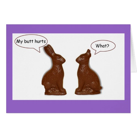 Chocolate Easter Bunny What? Card