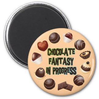 CHOCOLATE FANTASY IN PROGRESS 2 INCH ROUND MAGNET