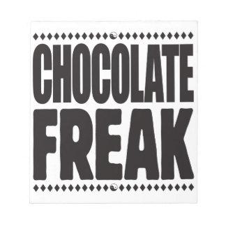 Chocolate Freak Note Pads