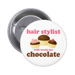 Chocolate Hair Stylist Occupation Gift Buttons