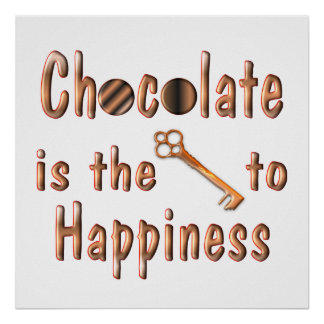 Chocolate Happiness Poster
