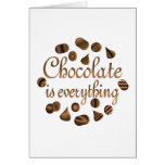 Chocolate is Everything Cards