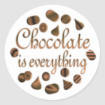 Chocolate is Everything Stickers