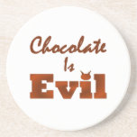 Chocolate Is Evil Beverage Coaster