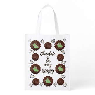 Chocolate is for every Bunny T-Shirt Grocery Bag