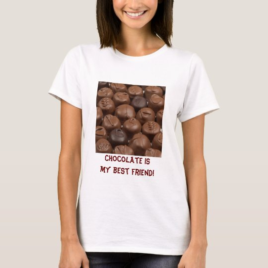 Chocolate Is My Best Friend Women's T-shirt