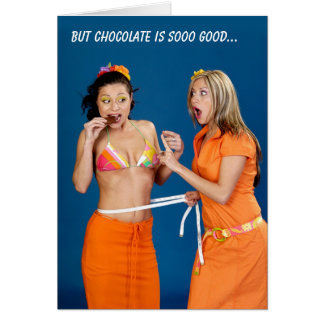 Chocolate is sooo good greeting card
