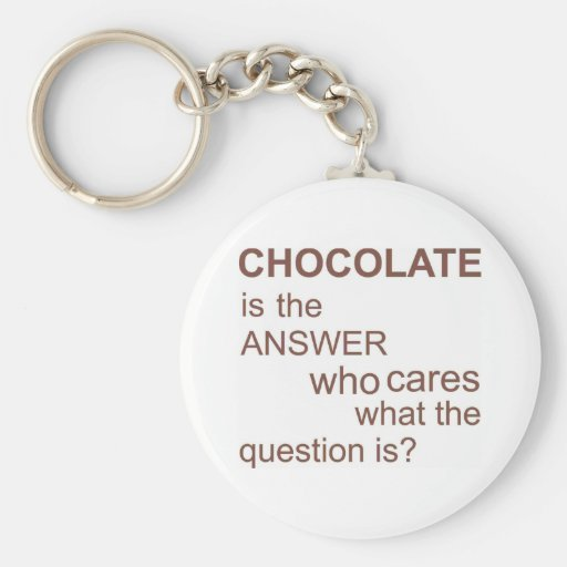 chocolate-is-the-answer basic round button keychain