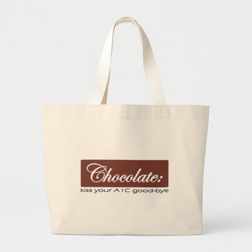Chocolate: Kiss Your A1C Good-bye Canvas Bag