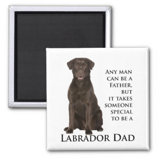 Chocolate Lab Dad Fridge Magnet
