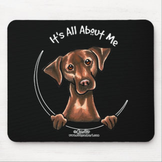 Chocolate Lab Its All About Me Mouse Pad