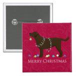 Chocolate Lab Merry Christmas Design Pinback Button