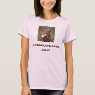.Chocolate lab rule shirt