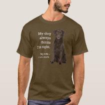 Chocolate Lab v. Wife T-Shirt