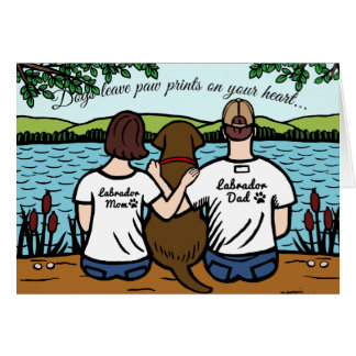 Chocolate Labrador and Mom and Dad Card