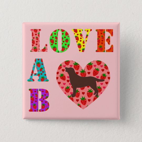 Chocolate Labrador Outline (Silhouette) LOVE LAB Button