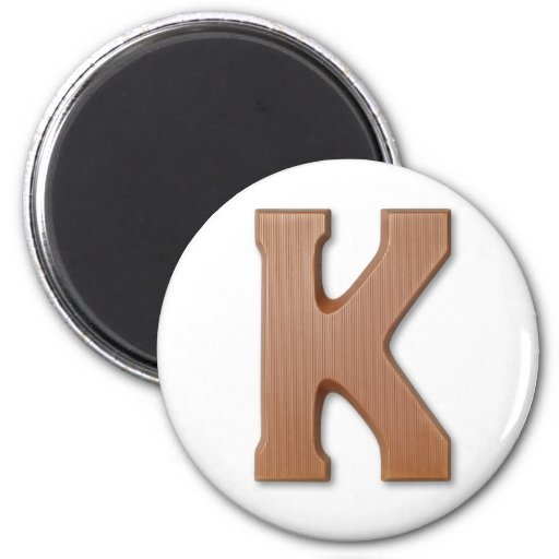 Chocolate letter K Magnet