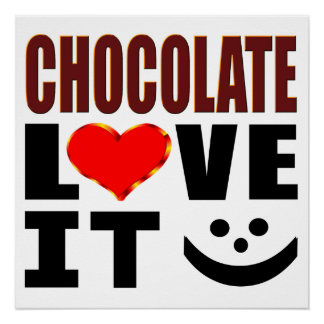 Chocolate Love It Poster