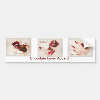 Chocolate Lover Aboard Bumper Sticker