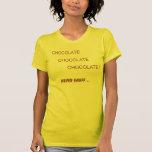 CHOCOLATE LOVERS ! TEE SHIRT