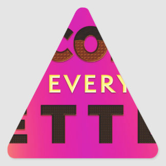 Chocolate makes everything better triangle sticker