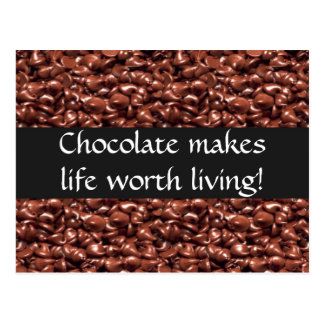 Chocolate Makes Life Worth Living Post Cards